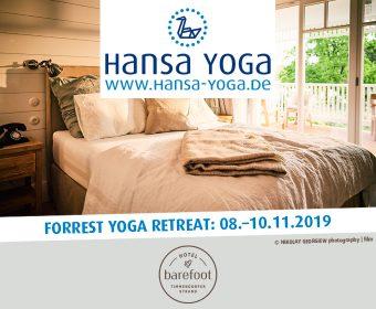Forrest Yogareise Yogawochenende Til Schweiger Barefoot Hotel Timmendorfer Strand Ostsee November 2019