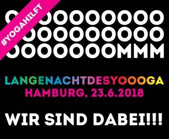 LANGENACHTDESYOOOGA Yoganacht Hamburg 23. Juni 2018 #yogahilft