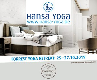 25 slow down forrest yogareise in til schweigers barefoot hotel timmendorfer strand. Black Bedroom Furniture Sets. Home Design Ideas