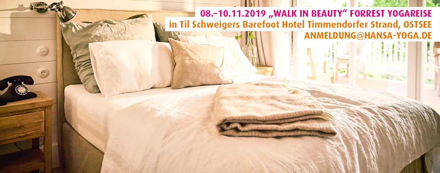 "08.–10.11.19: ""Walk in Beauty"" Forrest Yogareise in Til Schweigers Barefoot Hotel Timmendorfer Strand, Ostsee"