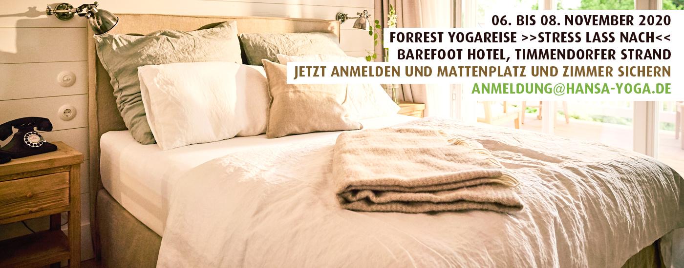 06.-08.11.20: Stress lass nach – Forrest Yoga Retreat in Til Schweigers Barefoot Hotel Timmendorfer Strand