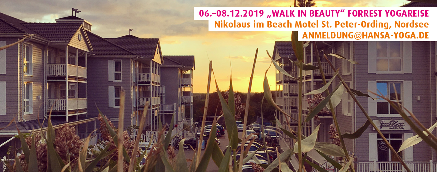 "06.–08.12.19: ""Walk in Beauty"" Forrest Yogareise ins Beach Motel St. Peter-Ording, Nordsee"