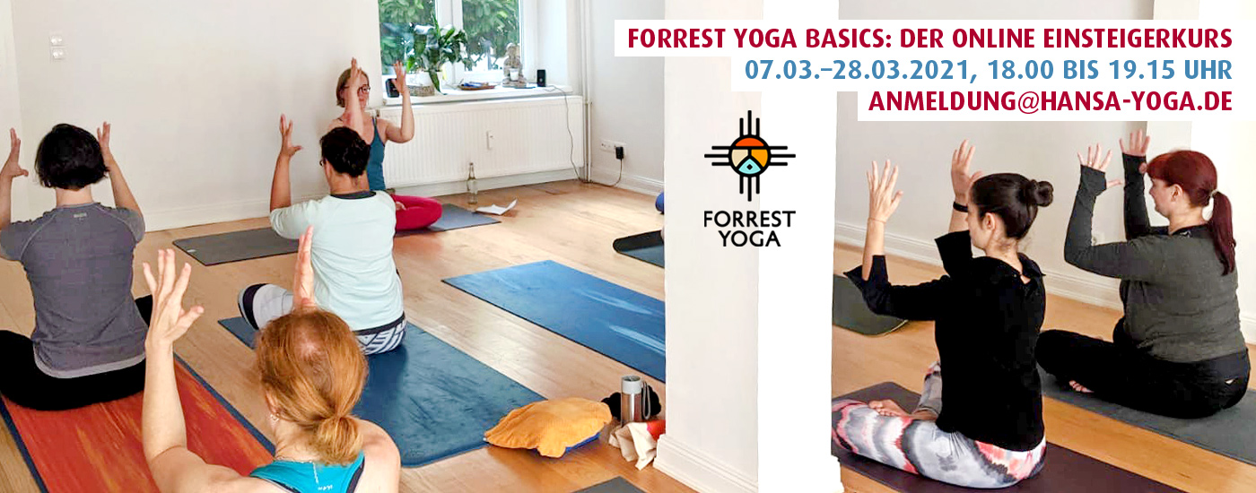 Hansa Yoga Online Forrest Yoga Basics Einsteigerkurs Anfänger März 2021