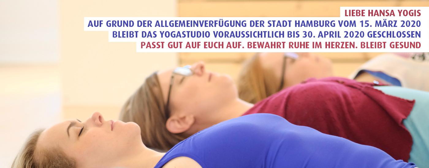 Hansa Yoga schließt bis 30.04.2020 wegen Allgemeinverfügung der Stadt Hamburg zur Corona Eindämmung