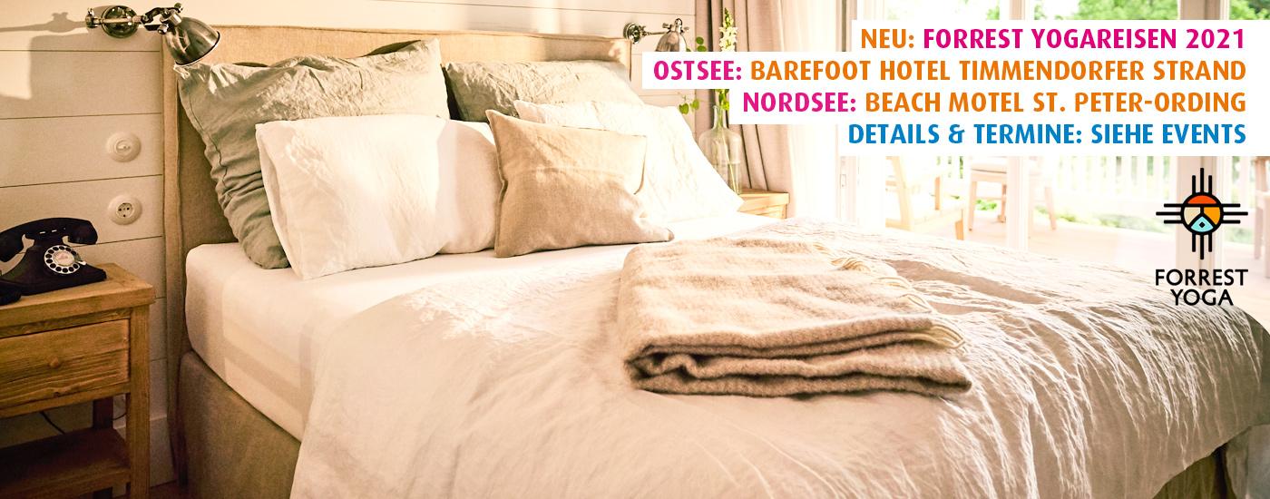 Hansa Yoga Forrest Yogareisen 2021 Beach Motel St. Peter-Ording Nordsee und Til Schweiger Barefoot Hotel Timmendorfer Strand Ostsee